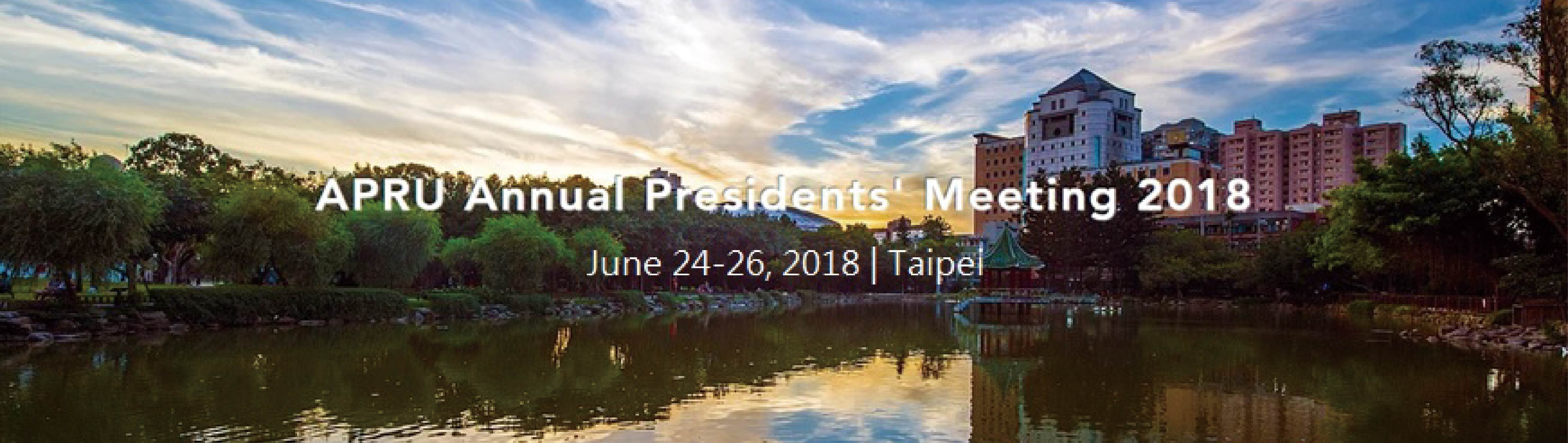 APRU Annual President's Meeting 2018
